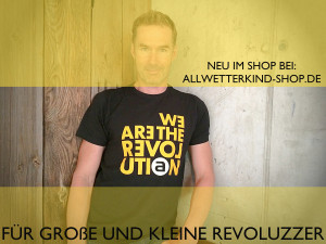 allwetterkind-we-are-the-revolution
