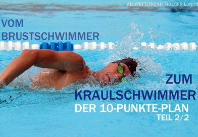 Workshop 2/2: Vom Brustschwimmer zum Kraulschwimmer in 10 Schritten