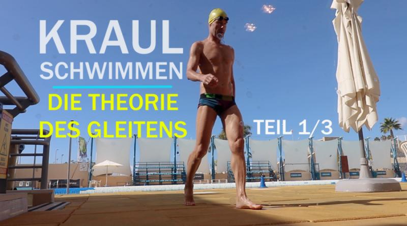Kraulschwimmen: DIE THEORIE DES GLEITENS (Teil 1/3)