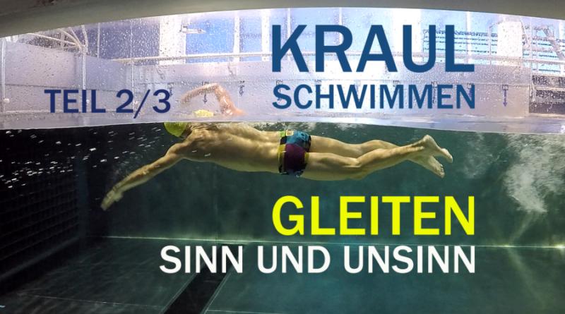 Kraulschwimmen: DIE GRENZEN DES GLEITENS (Teil 2/3)