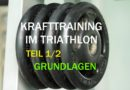 Krafttraining für Triathleten – Teil 1/2