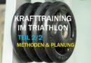 Krafttraining für Triathleten – Teil 2/2