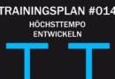 Trainingsplan #014: Erhöhung der Grundschnelligkeit