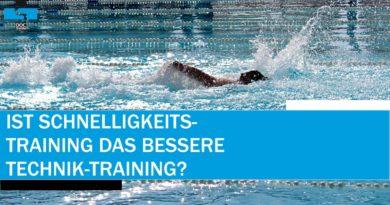 Ist Schnelligkeits-Training das bessere Technik-Training (nicht nur im Schwimmen)?