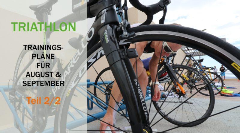 Triathlon: Trainingstipps für das Saisonfinale im August und September
