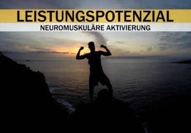 Leistungspotenzial Neuromuskuläre Aktivierung