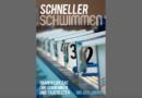 """Buch-Ankündigung: """"Schneller schwimmen – die Trainingspläne"""""""