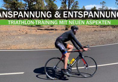 Triathlon: Anspannung und Entspannung, Teil 1