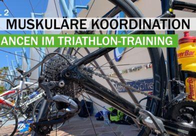 Triathlon: Anspannung und Entspannung, Teil 2
