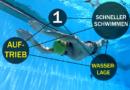 Schneller Schwimmen #01: Wasserlage und die Bedeutung des Auftriebs