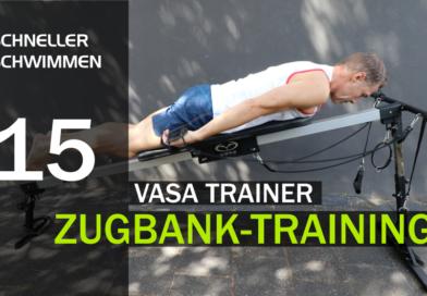 Zugbank-Training mit dem VASA SWIM Trainer