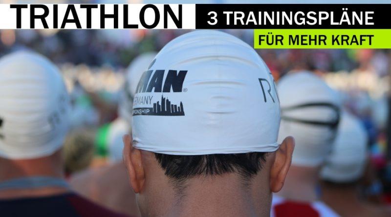 3 Trainingspläne für mehr Kraft im Triathlon