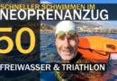 Freiwasser & Triathlon: Schneller Schwimmen im Neoprenanzug