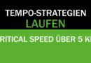 Pacing-Strategien mit der Critical Speed entwickeln